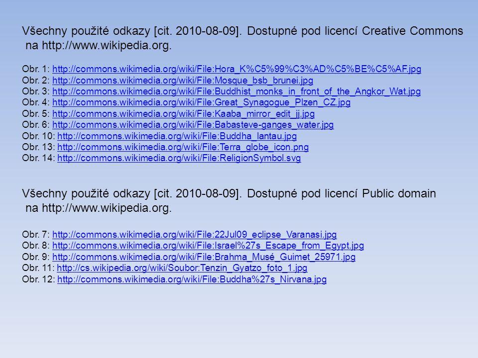 Všechny použité odkazy [cit. 2010-08-09]